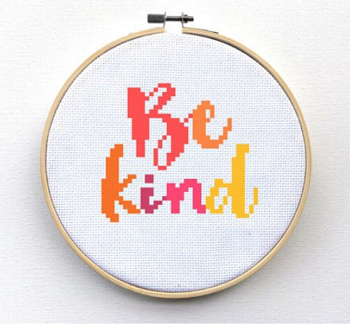 Be Kind Cross Stitch, Colorful Quote Cross Stitch Pattern