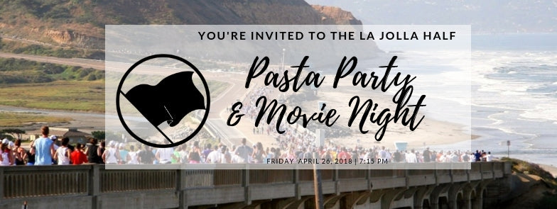 La Jolla Half Marathon Pasta Party and Movie Night - Friday 4/26/2019 @ 7:15pm