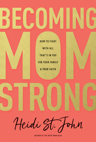 Becoming MomStrong-Preorder
