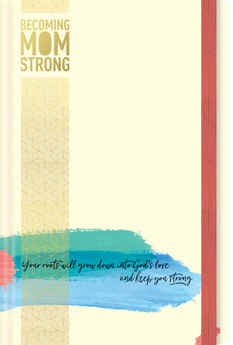 Becoming MomStrong Journal-Preorder