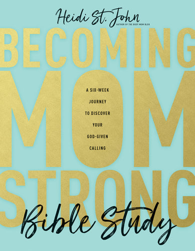 Becoming MomStrong Bible Study-Preorder