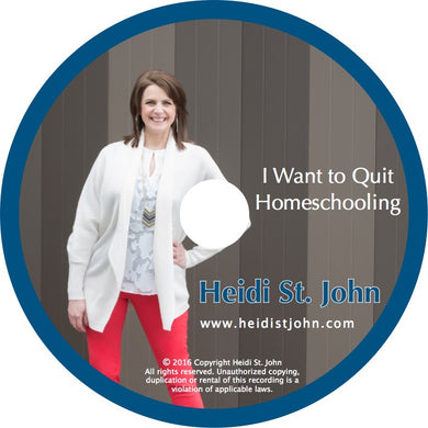 I Want To Quit Homeschooling - Workshop Recording