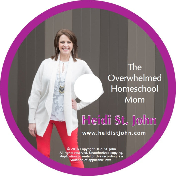The Overwhelmed Homeschool Mom - Workshop Recording