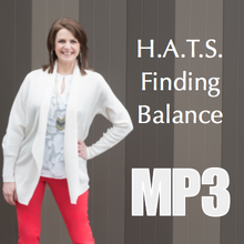 HATS - 4 Keys To Find Balance - Workshop Recording