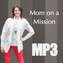 Mom On A Mission - Workshop Recording