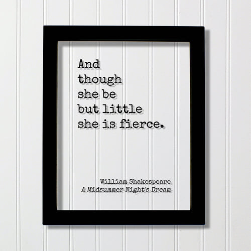 And though she be but little she is fierce - William Shakespeare - Floating Quote - A Midsummer Night's Dream Girl's Room Decor Baby Acrylic