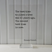 Chinese Proverb - Floating Quote - The best time to plant a tree was 20 years ago. The second best time is now Framed Art Transparent Image