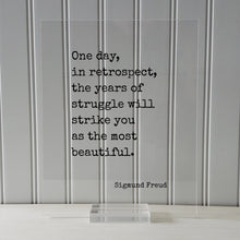 Sigmund Freud - One day in retrospect the years of struggle will strike you as the most beautiful - Floating Quote - Self Improvement Grind