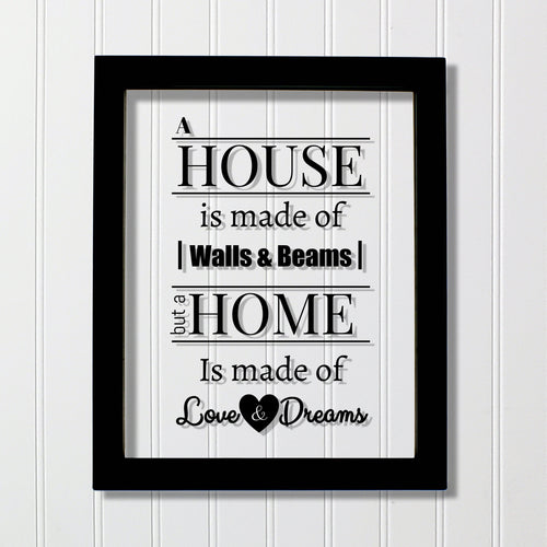 A house is made of walls and beams but a home is made of love and dreams - Floating Quote Housewarming Wall Hanging Home Sign Plaque Acrylic