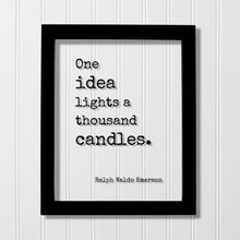 Ralph Waldo Emerson - One idea lights a thousand candles - Floating Quote - Inspirational Motivational Teacher Gift School Learning Teaching