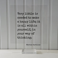 Marcus Aurelius - Floating Quote - Very little is needed to make a happy life; it is all within yourself, in your way of thinking - Stoicism