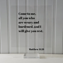 Matthew 11:28 - Come to me, all you who are weary and burdened, and I will give you rest - Floating Scripture Frame Sign - Bible Verse