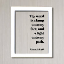 Psalm 119:105 - Thy word is a lamp unto my feet, and a light unto my path - Floating Quote Scripture Frame - Bible Verse - Sign Decor
