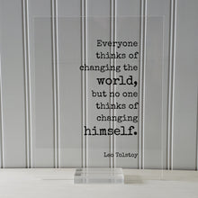 Leo Tolstoy - Everyone thinks of changing the world, but no one thinks of changing himself - Floating Quote - Self Improvement Progress