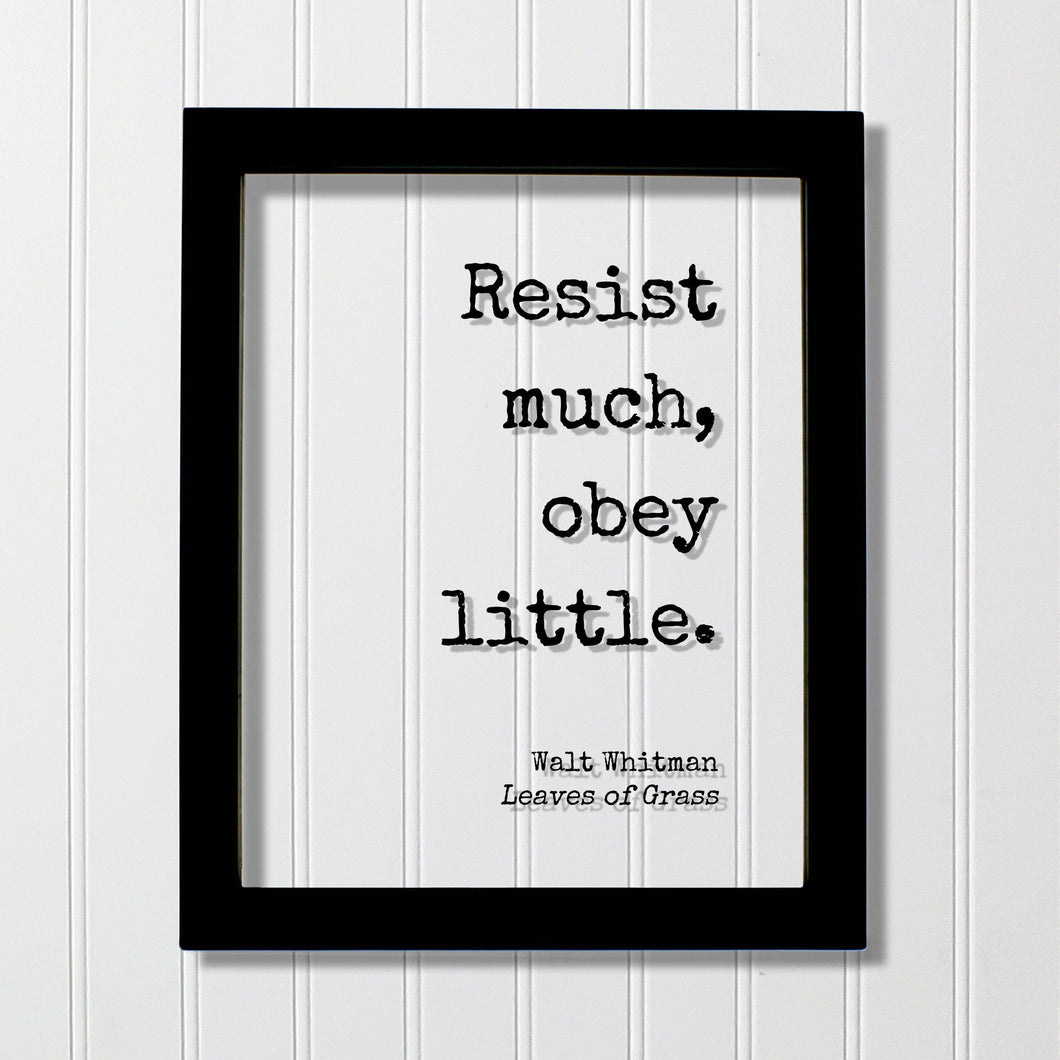 Walt Whitman - Leaves of Grass - Floating Quote - Resist much, obey little - Poetry Poet Quote - Words of Wisdom - Modern Minimalist