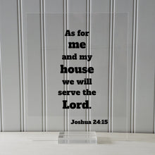 Joshua 24:15 - As for me and my house we will serve the Lord. - Floating Quote Scripture Frame - Bible Verse - Christian Home Decor