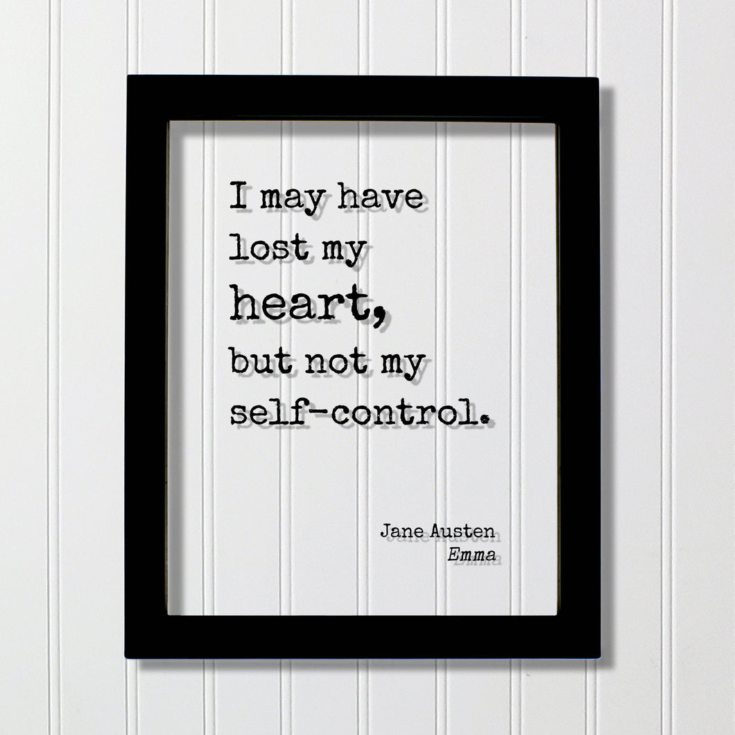 Jane Austen - Emma - Floating Quote - I may have lost my heart, but not my self-control. - Modern Minimalist Heart Broken Love Lost Breakup