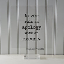 Benjamin Franklin - Floating Quote - Never ruin an apology with an excuse - Quote Art Print - Apologize No Excuses