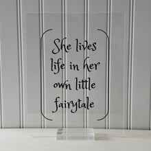 She lives life in her own little fairytale - Floating Quote - Modern Minimalist Fantasy Imagination Fiction Castles Princess Fairy-tale Myth