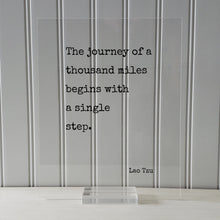 Lao Tzu - Floating Quote - The journey of a thousand miles begins with a single step - Travel Traveler Philosophy Taoism Philosopher Acrylic