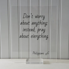 Philippians 4:6 - Don't worry about anything; instead, pray about everything - Floating Quote Scripture Frame - Bible Verse - Prayer
