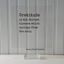 Henry Ward Beecher Quote - Gratitude is the fairest blossom which springs from the soul - Thank You Gift Present Grateful Thanks Recognition