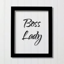 Boss Lady - Floating Quote - Office Decor - Workplace Sign - Gift for Boss Supervisor - Female Boss - Women Owned Business - Funny