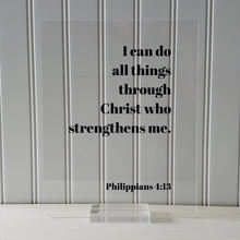 Philippians 4:13 - I can do all things through Christ who strengthens me - Floating Quote Scripture Frame - Bible Verse - Christian Decor