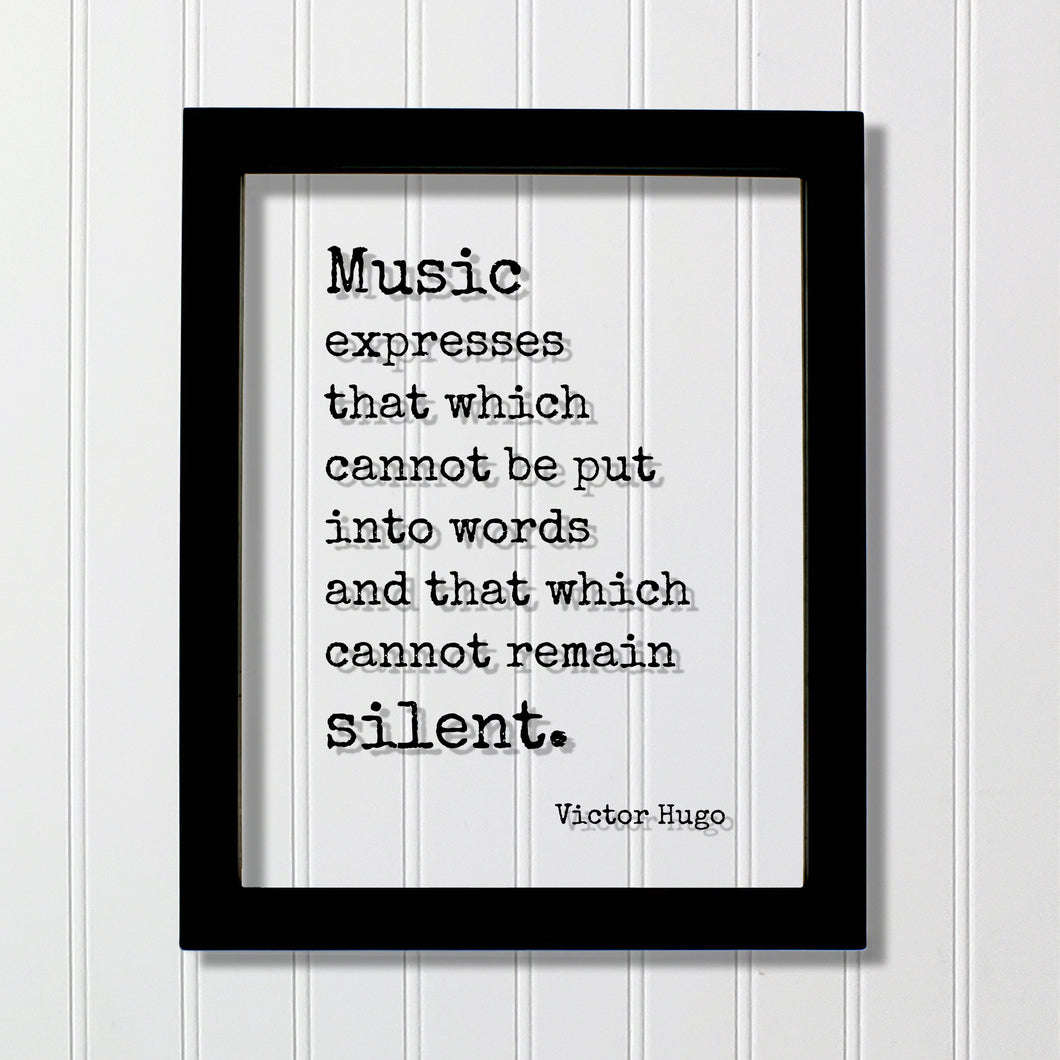 Victor Hugo - Floating Quote - Music expresses that which cannot be put into words and that which cannot remain silent. Musician Gift Singer