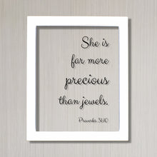 She is far more precious than jewels. - Proverbs 31:10 - Floating Scripture Bible Verse Decor - Christian Female Faith God