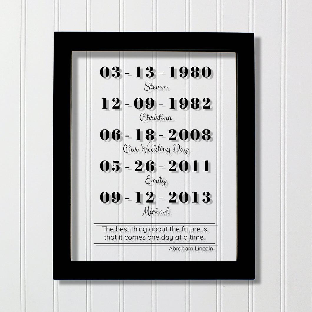 Special Dates - Mother's Day - Custom Floating Quote - Anniversary Gift one day at a time Abraham Lincoln - Parents Mom Dad Father Valentine