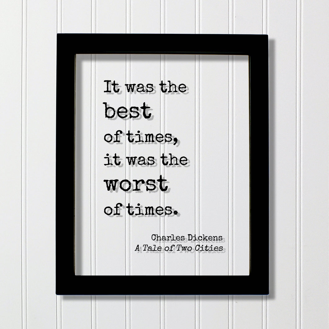 Charles Dickens - A Tale of Two Cities - It was the best of times, it was the worst of times - Classic Book Novel Quote Opening Line