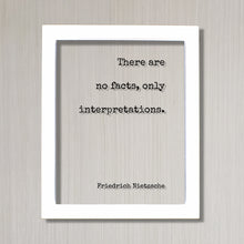 Friedrich Nietzsche - There are no facts, only interpretations - Floating Quote - Honesty Honor Truthfulness Reality Philosophy
