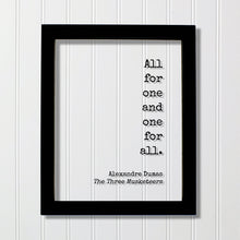 Alexandre Dumas - The Three Musketeers - All for one and one for all - Floating Quote - Adventure Generosity Charity Altruism Philanthropy