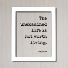 Socrates - Floating Quote - The unexamined life is not worth living - Frame Sign Plaque - Philosophy Gift for Philosopher Teacher Academic