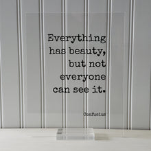 Confucius - Floating Quote - Everything has beauty, but not everyone can see it - Framed Transparent Image - Words of Wisdom - Beautiful