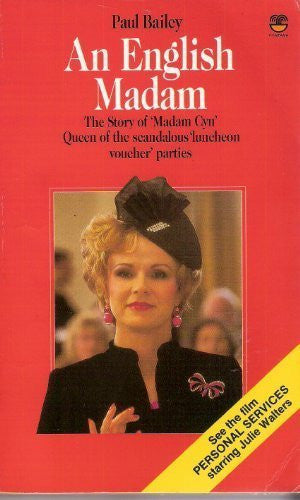 An English Madam: Life and Work of Cynthia Payne