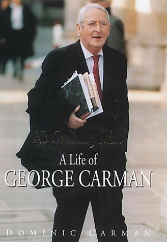 No Ordinary Man: A Life of George Carman
