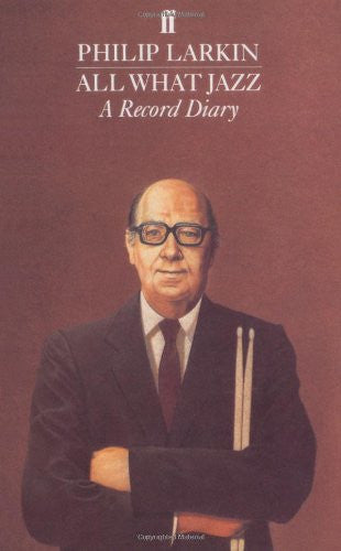 All What Jazz: A Record Diary, 1961 - 1971