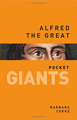 Alfred the Great: pocket GIANTS