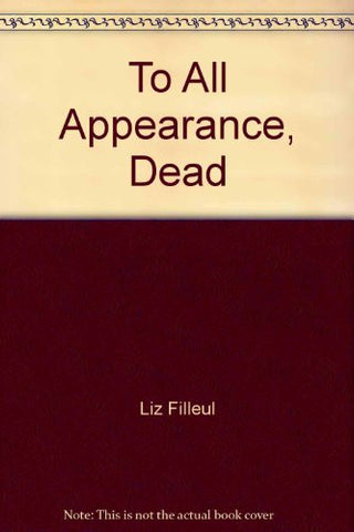 To All Appearance, Dead