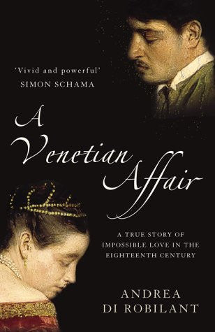 A Venetian Affair: A true story of impossible love in the eighteenth century (Text Only)