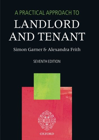 A Practical Approach to Landlord and Tenant 7/e