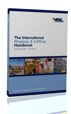 The International Rigging and Lifting Handbook 2010