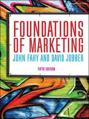 Foundations of Marketing (UK Higher Education Business Marketing)