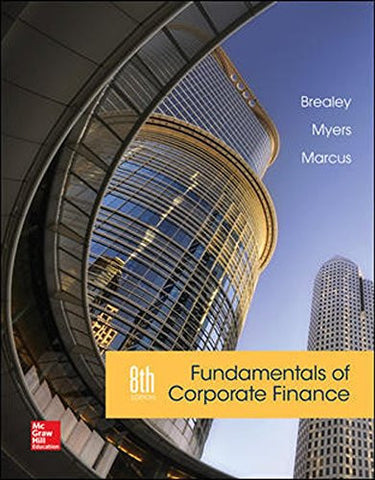 Fundamentals of Corporate Finance (Asia Higher Education Business & Economics Finance)