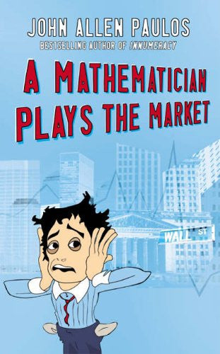 A Mathematician Plays the Market (Allen Lane Science)