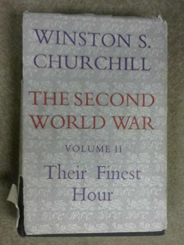 The Second World War, Volume 2: Their Finest Hour