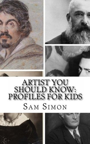 Artist You Should Know: Profiles for Kids