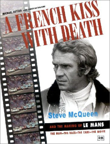 A French Kiss with Death: Steve McQueen and the Making of Le Mans (Driving)